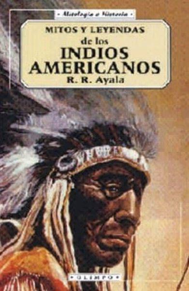 Imagen de MITOS Y LEYENDAS DE LOS INDIOS AMERICANOS
