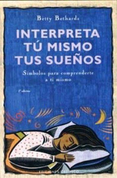 Imagen de INTERPRETA TU MISMO TUS SUEÑOS