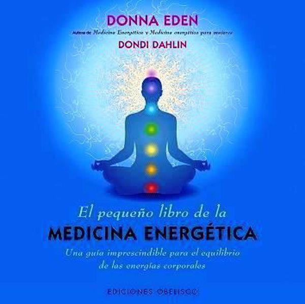 Picture of EL PEQUEÑO LIBRO DE LA MEDICINA ENERGETICA
