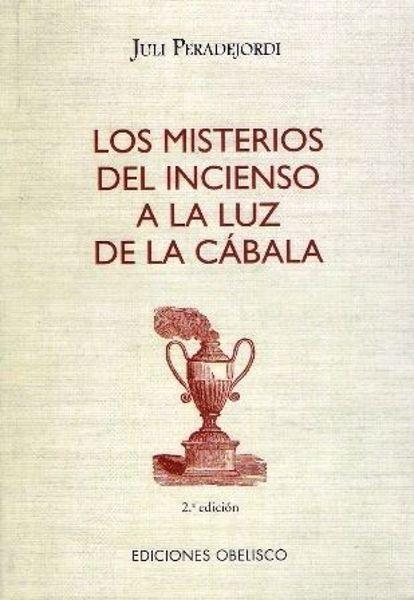 Imagen de MISTERIOS DEL INCIENSO A LA LUZ DE LA CABALA