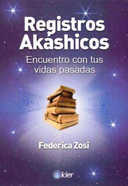 Imagen de REGISTROS AKASHICOS ENCUENTRO CON TUS VIDAS PASADAS Zosi, Federica