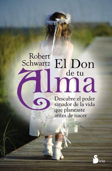 Picture of EL DON DE TU ALMA ROBERT SCHWARTZ