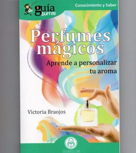 Imagen de PERFUMES MAGICOS: APRENDE A PERSONALIZAR TU AROMA