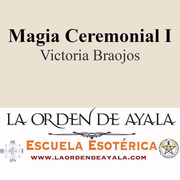 Imagen de Magia ceremonial I. Victoria Braojos.