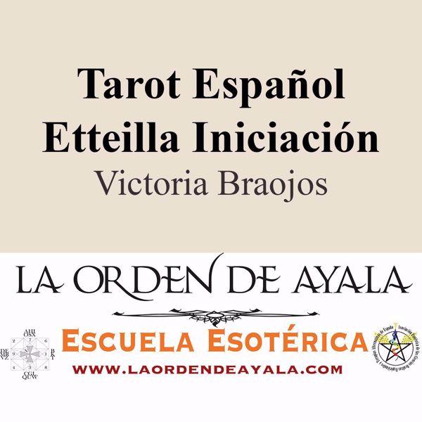 Imagen de Tarot español. Etteilla Curso iniciación. Victoria Braojos.