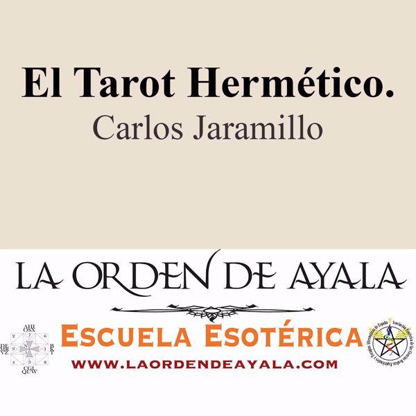 Picture of El Tarot Hermético. Carlos Jaramillo.
