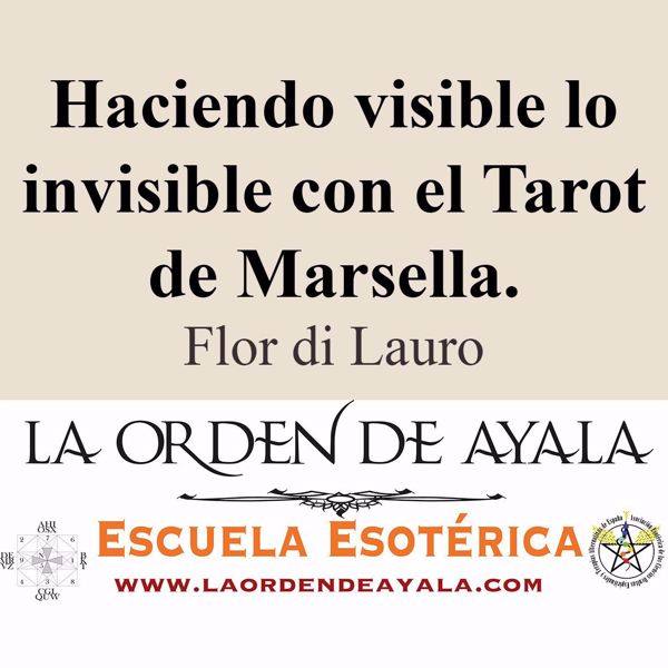 Picture of Haciendo visible lo invisible con el Tarot de Marsella. Flor di Lauro.