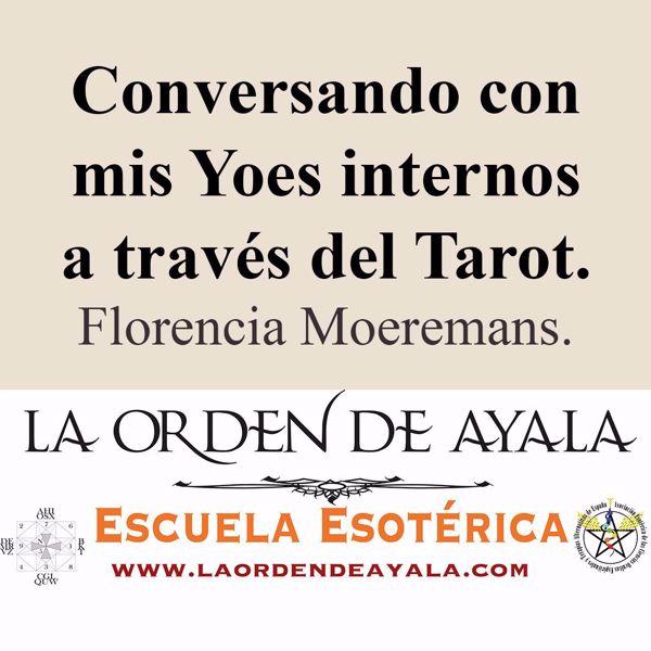 Picture of Conversando con mis Yoes internos a través del Tarot. Florencia Moeremans.