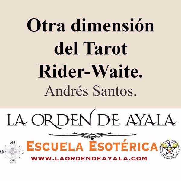 Picture of Otra dimensión del Tarot Rider Waite. Andrés Santos.