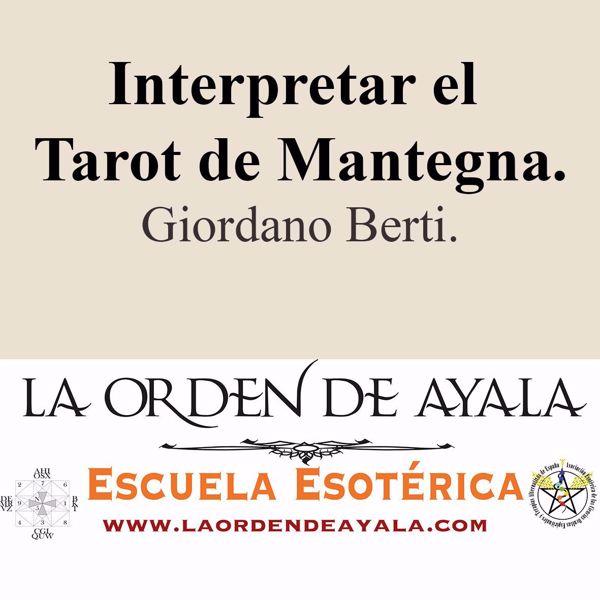 Picture of Interpretar el tarot de Mantegna. Arte de la memoria y métodos adivinatorios. Giordano Berti.