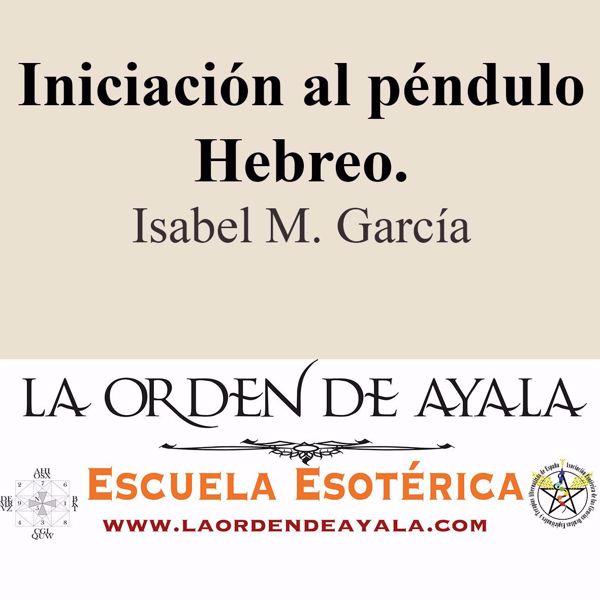 Picture of Iniciación al péndulo hebreo. Isabel María García.